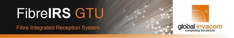 FibreIRS GTU Global Invacom